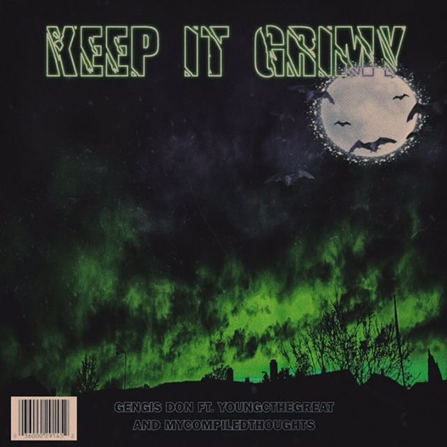"""[PREMIERE] Gengis Don – """"Keep It Grimy"""" ft. YoungCTheGreat & MyCompiledThoughts"""