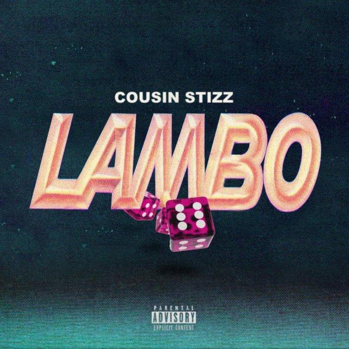 """Cousin Stizz – """"Lambo"""" [MusicVideo]"""