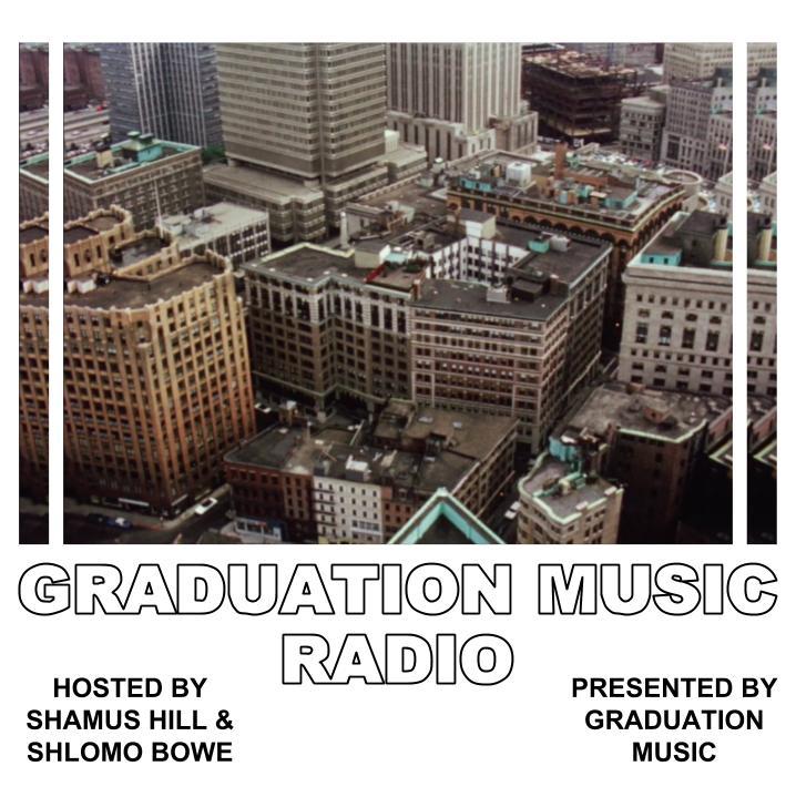 GRADUATION MUSIC RADIO EPISODE#1