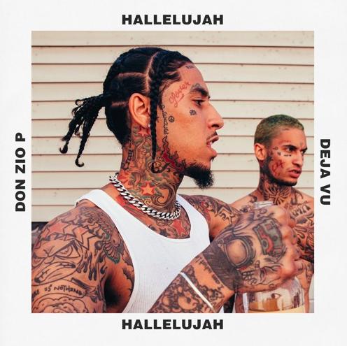 """Don Zio P – """"Hallelujah"""" ft. DéjàVu"""