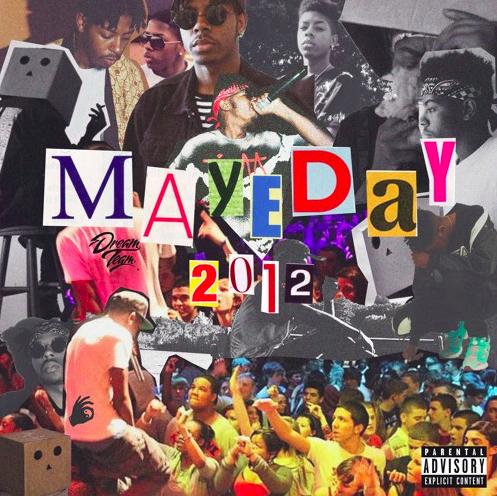 Maye Star – 'MAYEDAY 2012'[Mixtape]