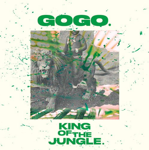 "Gogo – ""King Of The Jungle"" [Music Video]"