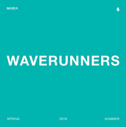 """Maka – """"WaveRunners"""""""