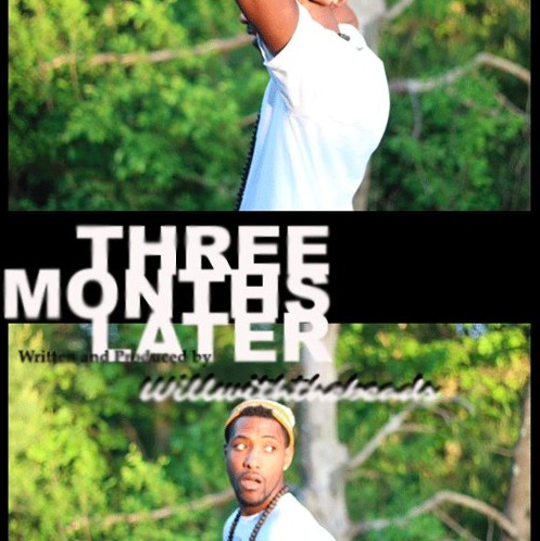WillWithTheBeads – 'Three Months Later' [Mixtape]