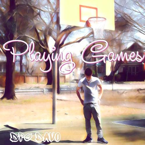 "Dpg Davo – ""PlayingGames"""