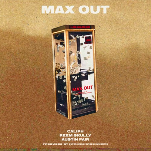 "SuperSmashBroz – ""Max Out"" ft. Caliph, Reem Skully, & Austin Fair"