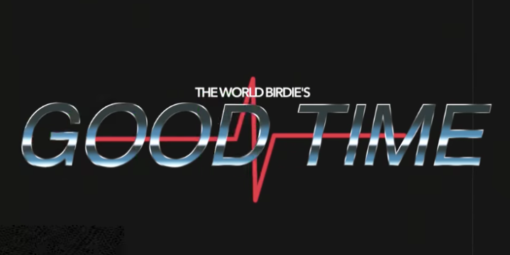 "TheWorldBirdie – ""Good Time"" ft. Ali Grace [Music Video]"