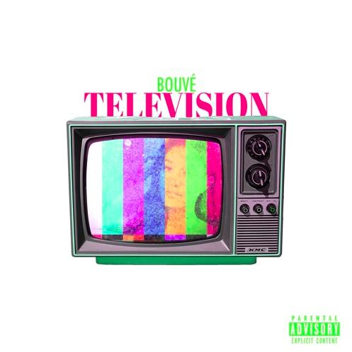 """BOUVÉ – """"Television"""" [Prod. Krooks N'Kops]"""
