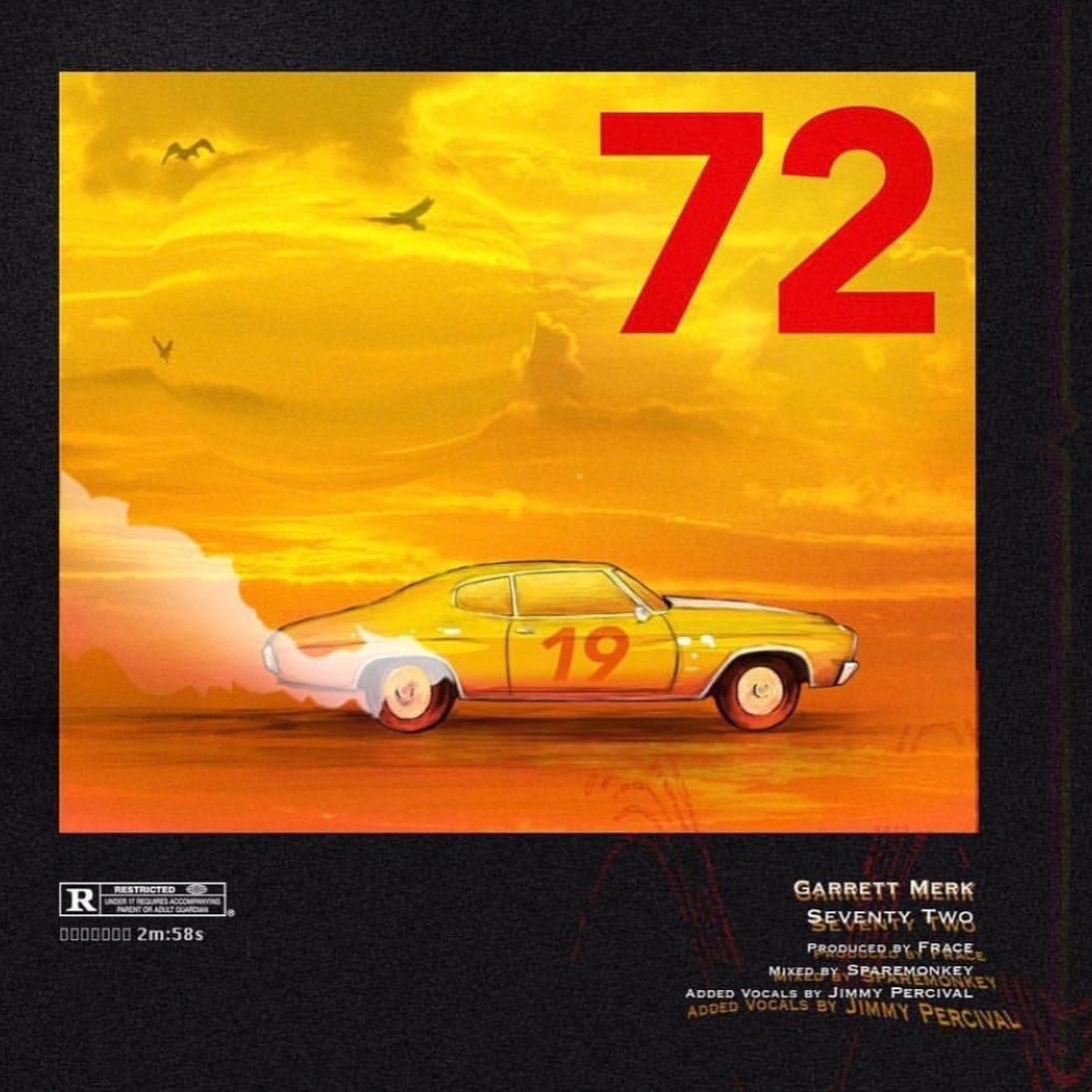 """Garrett Merk – """"72"""" (Prod.Frace)"""