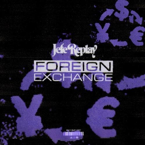 """Jefe Replay – """"Foreign Exchange"""" (Prod.Tee-WaTT)"""